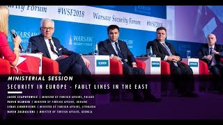 WSF2018 MINISTERIAL SESSION: Security in Europe - Fault Lines in the East