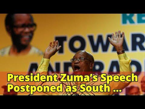 President Zuma's Speech Postponed as South African Power Struggle Intensifies