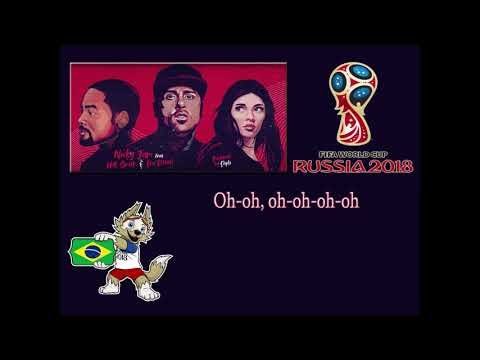 LIVE IT UP - NICKY JAM FEAT.  WILL SMITH & ERA ISTREFI (WITH LYRICS) FIFA WORLD CUP RUSSIA 2018