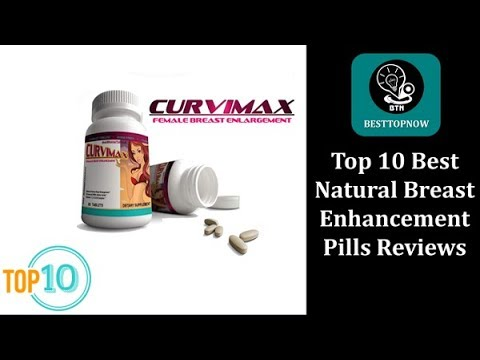 Top 10 Best Natural Breast Enhancement Pills In 2019  Reviews [BestTopNow Rev]