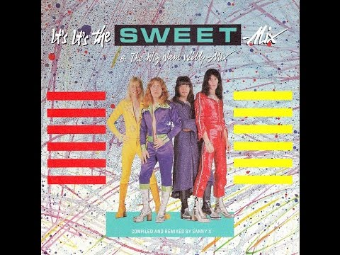 It's... It's...The Sweet Mix! [1984]