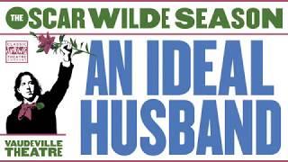 An Ideal Husband - Oscar Wilde in 3 Words