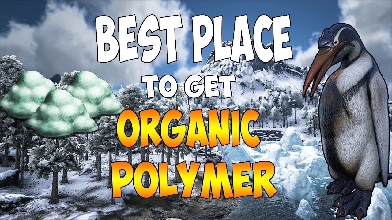 Best Place To Get Organic Polymer On The Island Map In Ark Survival Evolved Youtube Organic polymer and chitin, and best methods to farm it. best place to get organic polymer on the island map in ark survival evolved
