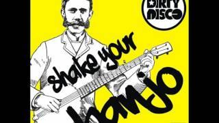 DIRTYDISCO - SHAKE YOUR BANJO (Radio Edit)