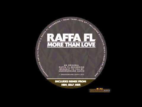 Raffa FL - More Than Love (Original Mix) OFFICIAL VIDEO HD