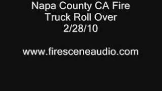 Napa County CA Fire Truck Roll Over 2/28/10