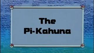 The-Pi Kahuna!