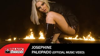 Josephine - Παλιόπαιδο - Official Music Video