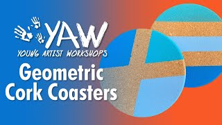 Young Artist Workshop: Geometric Cork Coasters