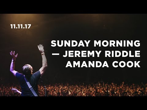 November 11, 2017  Sunday Morning | Bethel Worship