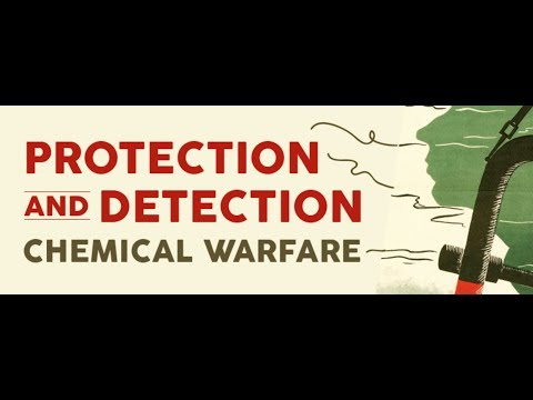 Protection and Detection: Chemical Warfare