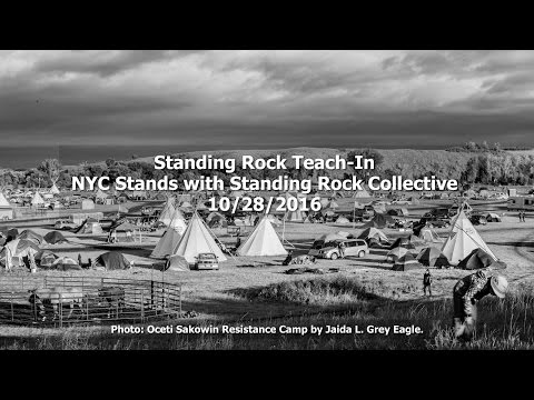 Standing Rock Teach-In: NYC Stands with Standing Rock (Full)