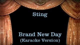Sting - Brand New Day - Lyrics (Karaoke Version)