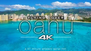 FLYING OVER OAHU [4K] Hawaii Ambient Aerial Film + Music for Stress Relief - Honolulu to North Shore