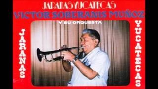 5 Chinito Koy Koy - Orquesta Victor Soberanis - Jaranas Yucatecas