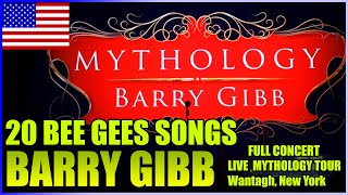 Barry Gibb - BEE GEES - Mythology Tour USA 2014 in Wantagh, New York, 20 Songs of the Concert *LIVE*