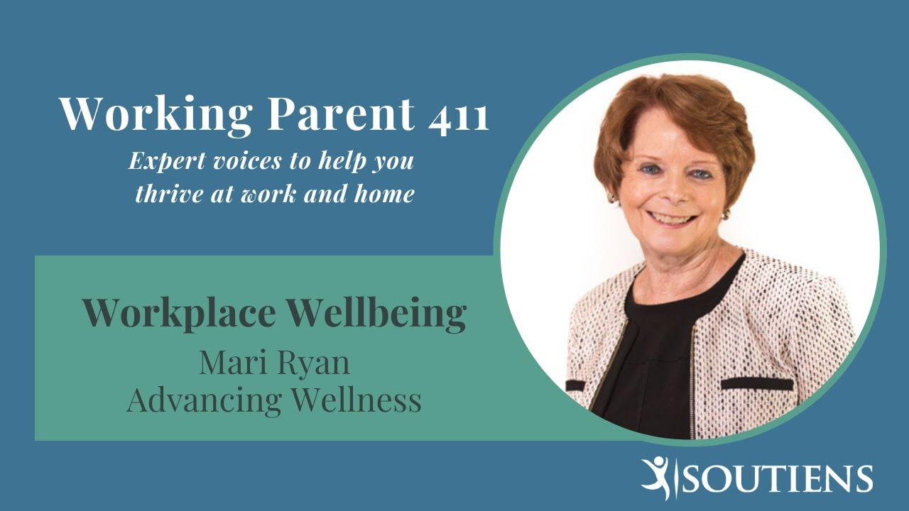 Working Parent 411: Mari Ryan, AdvancingWellness