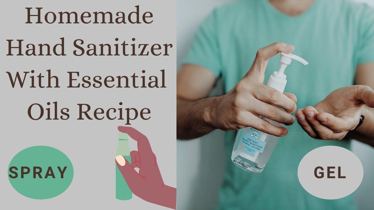 DIY Hand Sanitizer With Essential Oils  Gel & Spray Recipe