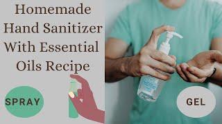 Diy hand sanitizer with essential oils ...