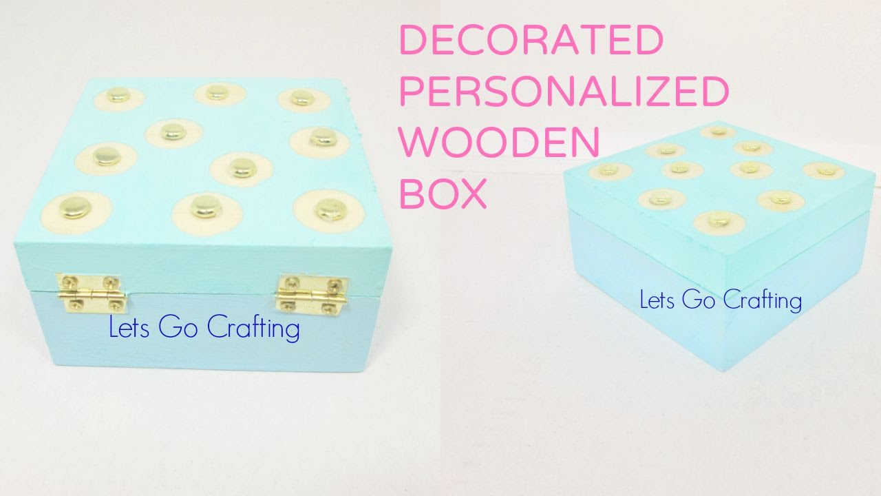 Wooden craft boxes to decorate - Craft Idea For Organization And Decoration Diy Personalized Wooden Box