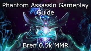 Dota 2 Phantom Assassin Guide: 6.5K MMR - Farm Fast, PA PRO GUIDE
