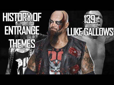 History Of Entrance Themes #139. - Luke Gallows (WWE)