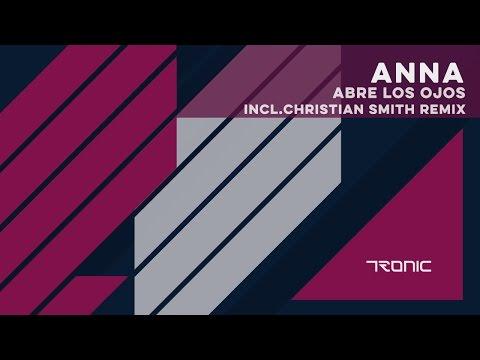 ANNA - Abre Los Ojos (Original Mix)
