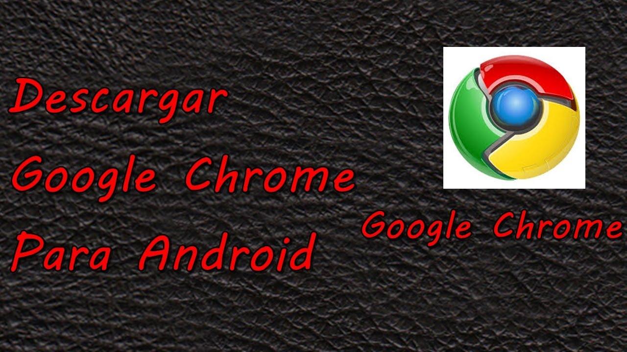 google chrome android apk