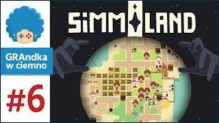 Simmiland PL #6 | Meteor rzuć człowiekowi, światem zatrząśnij!