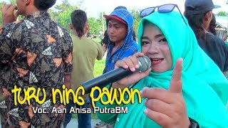 Turu Ning Pawon Voc. Aan Anisa Putra Bintang Muda Live Bogis Mangunjaya