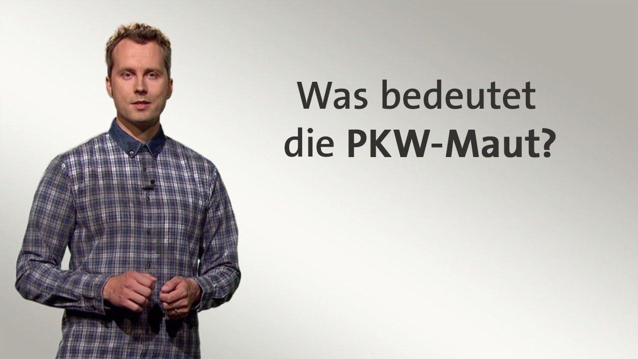 Was Bedeutet Max : kurzerkl rt was bedeutet die maut youtube ~ Lizthompson.info Haus und Dekorationen