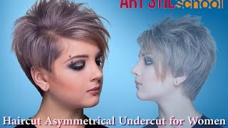 Haircut Asymmetrical  Undercut for Women