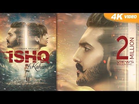 Ishq kahani | Bhaluria ft. Desi Crew | New Punjabi Songs 2017| Latest Punjabi Song 2017