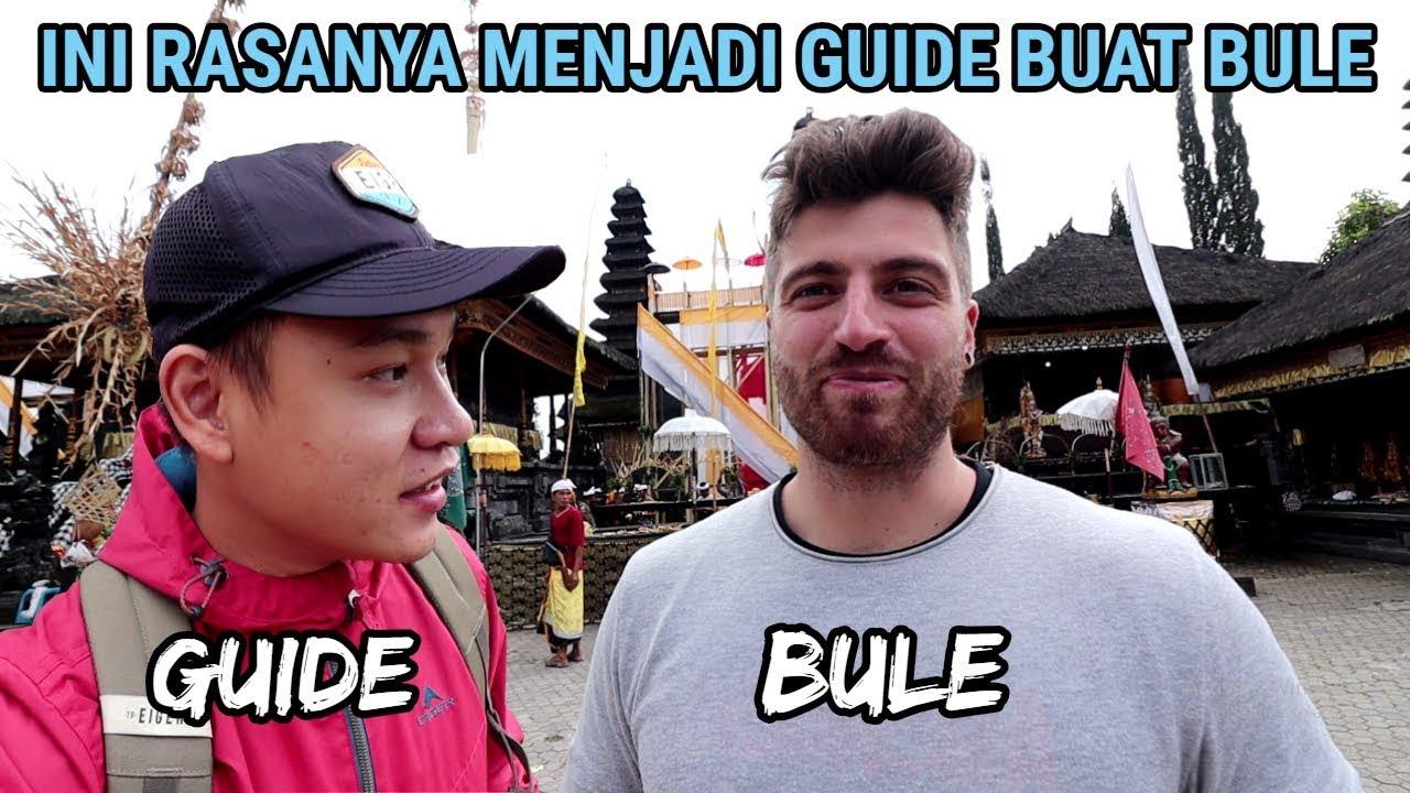 Pengalaman Aku Menjadi Guide Bule Di Bali Youtube