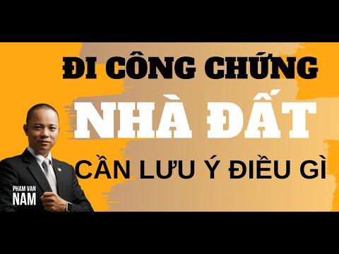 Đi công chứng chuyển nhượng nhà đất cần lưu ý điều gì I Phạm Văn Nam