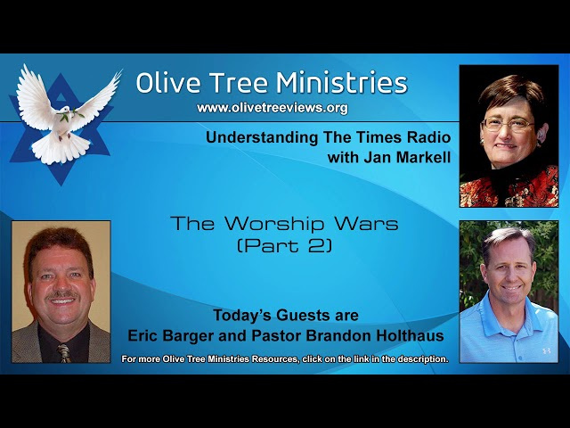 The Worship Wars (Part 2) – Eric Barger and Pastor Brandon Holthaus