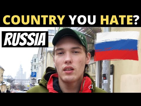 Which Country Do You Hate The Most? | RUSSIA