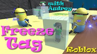 ROBLOX Freeze Tag with Audrey