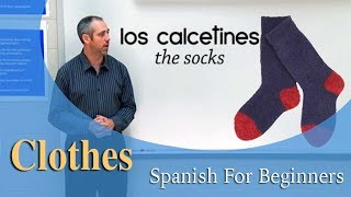 Clothing Vocabulary  | Spanish For Beginners (Ep 6.5)