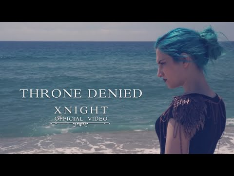 XNIGHT -Throne Denied (OFFICIAL VIDEO)