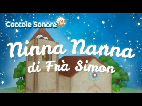 Ninna Nanna di Frà Simon - Italian Songs for children by Coccole Sonore
