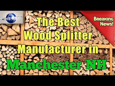 Best wood Splitter Manufacturer and Firewood Processor Equipment in Manchester New Hampshire