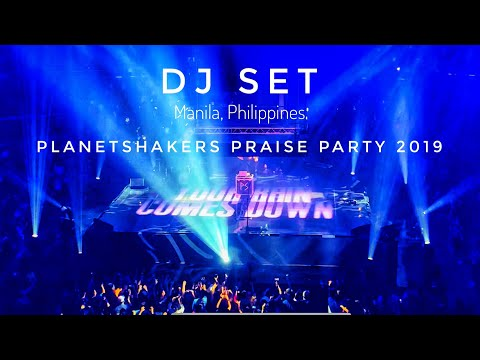 DJ SET | Planetshakers Praise Party / Conference 2019 (Live in Manila)