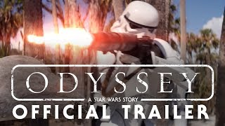 Odyssey: A Star Wars Story - OFFICIAL TRAILER (2018 Fan Film)
