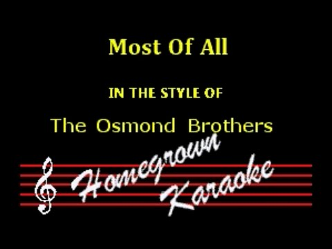 The Osmonds - Most Of All - Karaoke