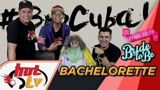 Bro Cuba : Sara nak kahwin.. Bachelorette paling dahsyat!