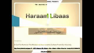 Haraam Libaas By Maulana Ahmed Obaid ur Rehman.