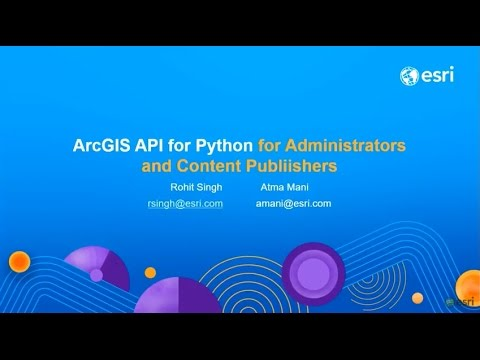 ArcGIS Python API for Administrators and Content Publishers