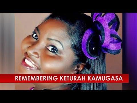 Remembering Keturah Kamugasa