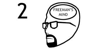 Разум Фримена: Эпизод 2|Freeman's Mind: Episode 2